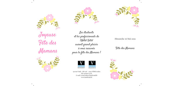 Hôtel Vatel Nîmes annonce ses Menus Fêtes des Mères au restaurant gastronomique Vatel et à la Brasserie Vatel pour le dimanche 26 mai 2019.